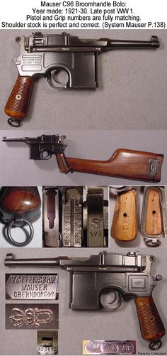 The Mauser C96 (Construktion 96) is a semi-automatic pistol that was originally produced by German arms manufacturer Mauser from 1896 to 1937.Unlicensed copies of the gun were also manufactured in Spain and China in the first half of the 20th century.