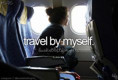 travel by myself [ ]