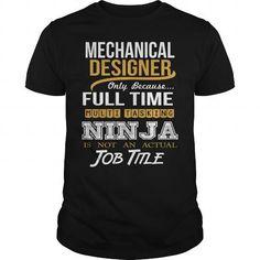 MECHANICAL DESIGNER - NINJA NEW T-SHIRTS, HOODIES (22.99$ ==► Shopping Now) #mechanical #designer #- #ninja #new #SunfrogTshirts #Sunfrogshirts #shirts #tshirt #hoodie #tee #sweatshirt #fashion #style