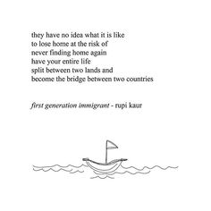 """repost of poetry art & words below from rupi kaur (@rupikaur_) so many of us can relate... """"for my father who made the journey across the ocean alone. from country to country. for ma and me who joined him years after. and for everyone else who left and is still looking. """" @rupikaur_"""