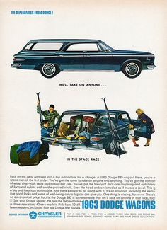 """1963 DODGE WAGONS vintage magazine advertisement """"take on anyone"""" ~ We'll take on anyone . in the space race - Pack on the gear and step into a big automobile for a change. A 1963 Dodge 880 wagon! Here, you're a space man of the first order. Old Advertisements, Car Advertising, Advertising Campaign, Station Wagon, Dodge Charger, Dodge Wagon, Detroit, Automobile, Dodge Vehicles"""