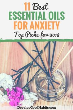11 Best Essential Oils for Anxiety (2018 Aromatherapy Oil Review)