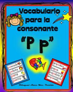 Vocabulario de la consonante P pContenido de este document para la letra o consonante P p18 tarjetas de vocabulario para  combinacin de la consonante y la  a 9  tarjetas de vocabulario para  combinacin de la consonante y la  e 10 tarjetas de vocabulario para combinacin de la consonante y la  i 9 tarjetas de vocabulario para combinacin de la consonante y la  o 6 tarjetas de vocabulario para combinacin de la consonante y la  u Bilingual Stars Mrs.