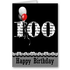 100 Years Now Cards 100th Birthday Card Old Happy Greeting