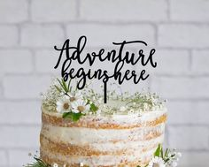 Adventure Begins Here Wedding Cake Topper Laser by NgoCreations