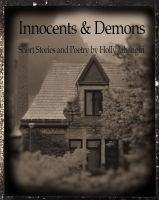Short stories and poetry for your favorite eReader by @HollyJahangiri For more information, see http://jahangiri.us/new/2011/09/10/godzilla-in-a-purple-feather-boa-innocents-demons/