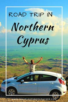 ideas and advice for a Northern Cyprus road trip