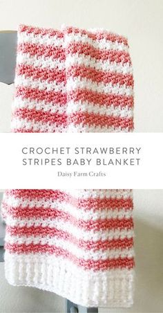 Free Pattern - Crochet Strawberry Stripes Baby Blanket Source by daisyfarmcrafts Crochet Daisy, Manta Crochet, Knit Or Crochet, Crochet Gifts, Easy Crochet, Crochet Stitches, Free Crochet, Double Crochet, Crochet Eyes