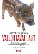 Valloittavat lajit : tulokkaat ja vieraslajit tulimuurahaisista jättipalsamiin / Seppo Turunen ; kuvitus Maia Raitanen.