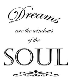 !!! Dreaming your Dream, living your life !!!