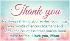 Thank You Mom For being our mother and feeding us and buying us stuff and being there for everything we need when we needed it.