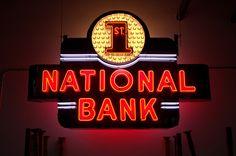 1st National Bank Put Their Money Into a Brilliant Sign  -=- [Source:: Steve Kunstler, Flickr]