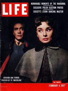 """"""" Hepburn and Ferrer, Preview of TV 'Mayerling'. """" Audrey Hepburn and Mel Ferrer on the cover of LIFE Magazine - February 4,1957."""