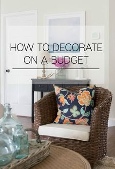 Make a home you love without spending all of your money! Decorating on a budget is easy with these simple money saving tips.