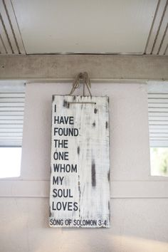 """""""I have found the one whom my soul loves."""" Song of Solomon wedding quote. Wedding Quotes, Wedding Signs, Our Wedding, Dream Wedding, Wedding Ideas, Wedding Posters, Wedding 2015, Wedding Album, Wedding Book"""