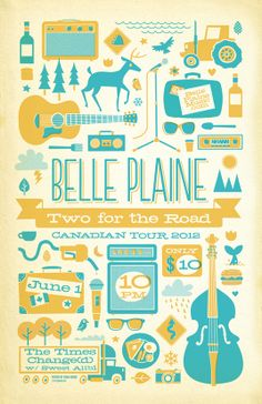 Belle Plaine - Two for the Road Tour Poster by Chad Geran, via Behance