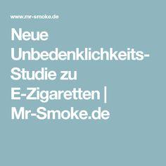 Neue Unbedenklichkeits-Studie zu E-Zigaretten   Mr-Smoke.de