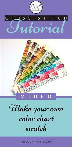 Cross stitch tutorial to make your own DMC color chart swatch