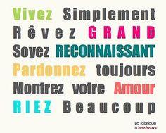 Inspirational Quote: (Valeurs simplicité ambition reconnaissance pardon amour rire)
