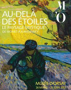 Au-delà des étoiles, le paysage mystique de Monet à Kandinsky - Musée d'Orsay du 14 mars au 25 juin 2017