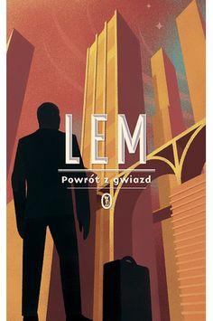 POWRÓT Z GWIAZD - Stanisław Lem
