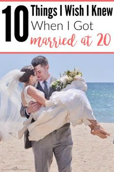 She got married at 20 and is still married! I love this. I can't wait to get married too!!  10 Things I Wish I Knew When I Got Married at 20