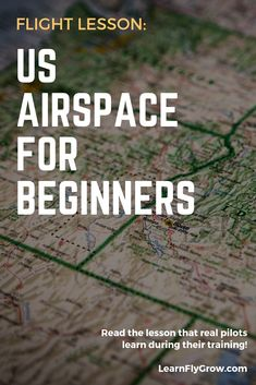 Ever want to be a pilot? Come take a short mini flight lesson that real pilots learn in their training. The US national airspace system is complex and important! Aviation Training, Pilot Training, Helicopter Flight School, Private Pilot License, Flight Lessons, Reading For Beginners, Flying Vehicles, Last Minute Travel, Air Space
