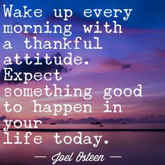 Expect Something Good To Happen Today