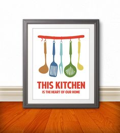This Kitchen Is The Heart Of Our Home Kitchen by BentonParkPrints, $12.00