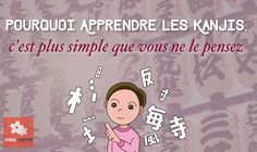Pourquoi Apprendre les Kanjis, c'est plus simple que vous ne le pensez – Visa Japon