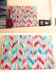 DIY Chevron Art: Use paint tape to create pattern; drip, splatter or actually paint your colors onto the canvas; remove tape. Do a huge canvas for a statement piece, or do a couple small ones and tack pictures onto them. Pin It