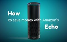 23 Excellent Ways to Save Time and Money with Amazon Echo www.doughroller.n... http://itz-my.com