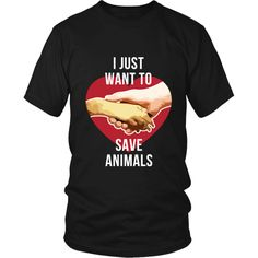 I just want to save Animals Veterinarian T-shirt