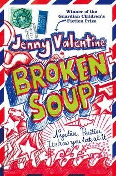 Broken Soup - Jenny Valentine (12.07.12)