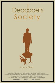 """Dead Poets Society ...""""No matter what anybody tells you...Words and ideas can change the world"""" RIP Robin:("""