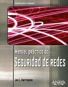 Manual práctico de seguridad de redes / Jan L. Harrington