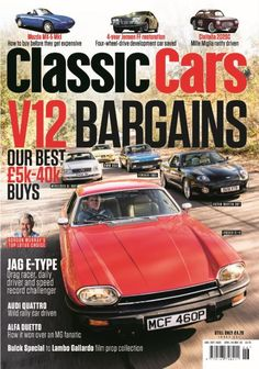 In this issue: V12 Bargains: Our best £5k-£40k buys, including Mercedes SL600, BMW 850, Ferrari 400i, Aston Martin DB7 & Jaguar XJ-S  Gordon Murray's top Lotus choice  Jaguar E-Type: Drag racer, daily driver and speed record challenger  Audi Quattro: Wild rally car driven  Alfa Duetto: How it won over an MG fanatic  Buick Special to lambo Gallardo- film prop collection  Plus! Mazda MX-5 MK1- how to buy before they get expensive, 4 year Jensen FF restoration- Four-wheel-drive ...