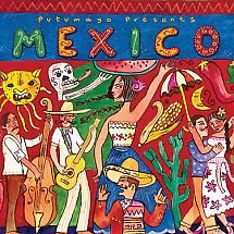 "Mexico ""Savor the spicy and romantic flavors of Mexican music, from the sones of Veracruz to the boleros of Oaxaca"" Putumayo Series."