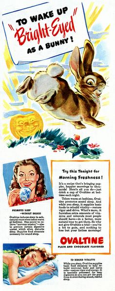 And Bushy Tailed To wake up as bright-eyed And bushy tailed as a bunny, make sure your drink Ovaltine.To wake up as bright-eyed And bushy tailed as a bunny, make sure your drink Ovaltine. Photo Vintage, Vintage Love, Vintage Images, Vintage Prints, Vintage Posters, Retro Vintage, Funny Vintage Ads, Vintage Humor, Vintage Labels