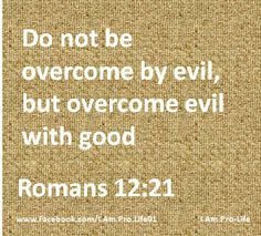 (Reminder) There are so many evil destructive people in this world.  Remember to continue to do good & just give it over to God.  He will heal/restore you in due time as long as you continue being obedient to Him. (Angie G)