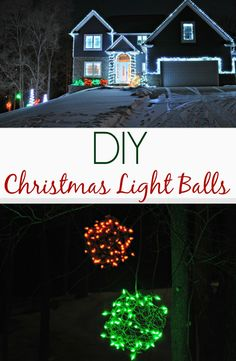 DIY Christmas Light Balls.  Easy outdoor holiday lighting idea!