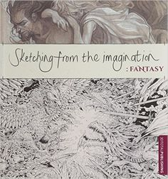 Sketching from the Imagination: Fantasy: 3dtotal Publishing: 9781909414129: Amazon.com: Books