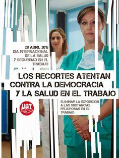 REDACCIÓN SINDICAL MADRID: 28 DE ABRIL- Día internacional de la salud y segur...