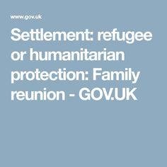 Settlement: refugee or humanitarian protection: Family reunion - GOV.UK