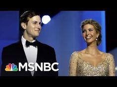 Jared Kushner's Finances Examined in Russia Probe |AM Joy| MSNBC