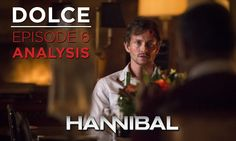 hannibal dolce | Dolce: Analyzing Hannibal's sixth serving of season 3 | COUCH POTATO ...... over 77,000 signatures so far...  sign the petition to save Hannibal at http://www.change.org/p/nbc-netflix-what-are-you-thinking-renew-hannibal-nbc