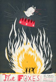 Fleet Foxes poster by C.S. Neal ( indie poster art / graphic design / concert poster / gig / fire / crown ) #WOWmusic