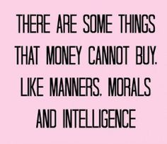 ★Manners★Morals★Intelligence