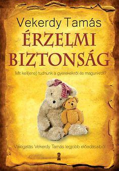 Ki az úr a háznál? (könyv) - Beth A. Grosshans - Janet H. Film Books, Book Worms, Books To Read, Kindergarten, Parenting, Teddy Bear, Teaching, Education, Kids