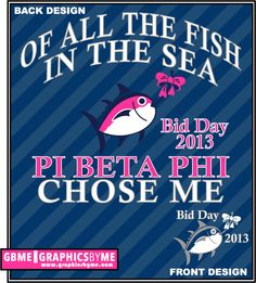 Graphics By ME Posters .... pi beta phi sorority, bid day 2013 #piphi #pibetaphi #bidday